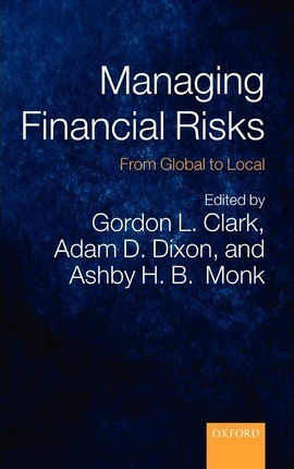 Managing Financial Risks  From Global to Local