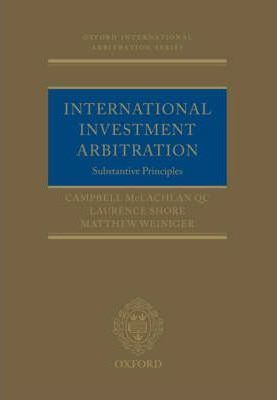 International Investment Arbitration: Substantive Principles