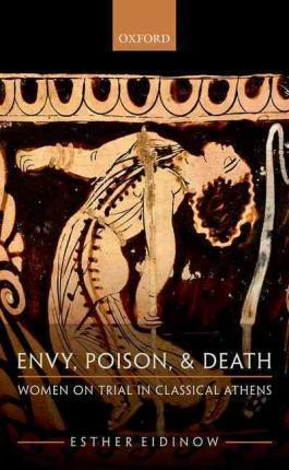 Envy, Poison, & Death