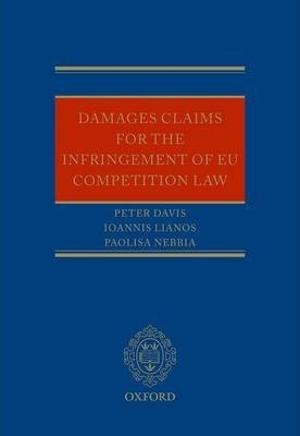 Damages Claims for the Infringement of EU Competition Law