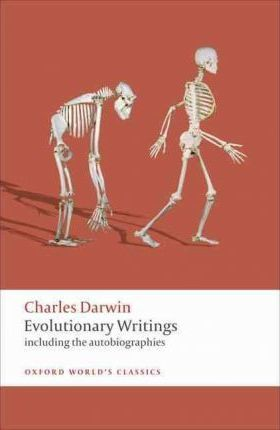 Evolutionary Writings : including the Autobiographies