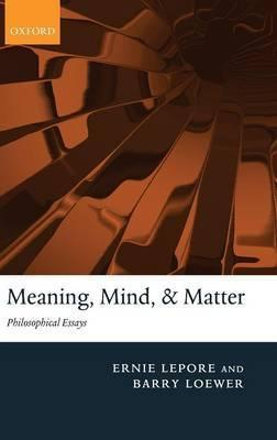 Meaning, Mind, and Matter