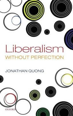 Liberalism without Perfection