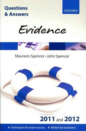 Q & A Revision Guide: Evidence 2011-2012