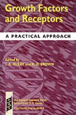 Growth Factors and Receptors  A Practical Approach