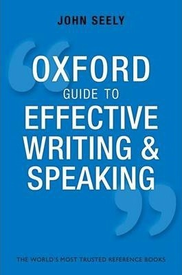 Oxford Guide to Effective Writing and Speaking Cover Image