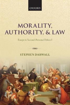Morality, Authority, and Law