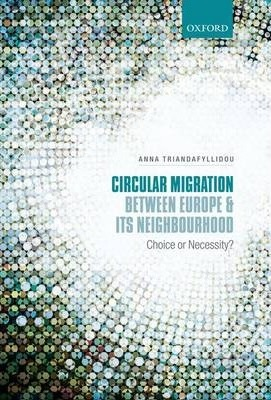 Circular Migration between Europe and its Neighbourhood