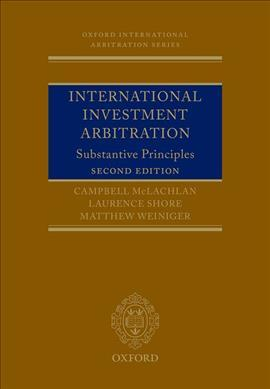 International Investment Arbitration : Substantive Principles