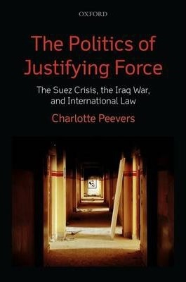 The Politics of Justifying Force