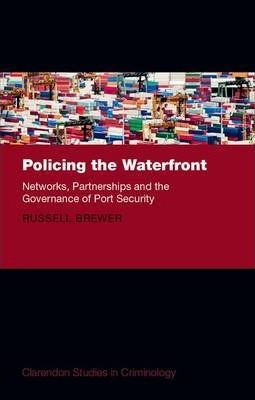 Policing the Waterfront