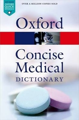 Concise Medical Dictionary - Elizabeth Martin
