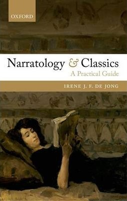 Narratology and Classics : A Practical Guide