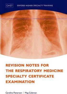Revision Notes for the Respiratory Medicine Specialty