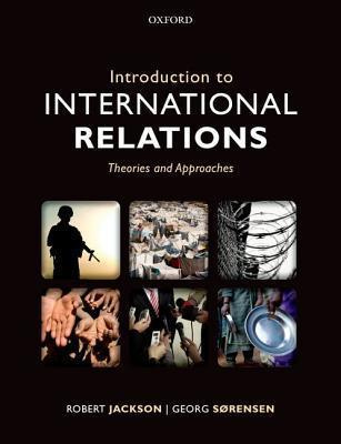 Introduction to International Relations : Robert Jackson : 9780199694747