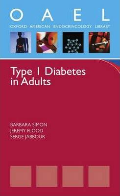 Type 1 Diabetes in Adults  (Oxford American Pocket Notes)