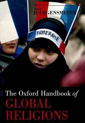 The Oxford Handbook of Global Religions
