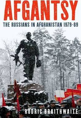Afgantsy : The Russians in Afghanistan 1979-89