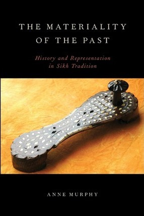 The Materiality of the Past