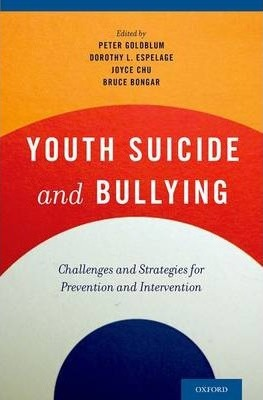 Youth Suicide and Bullying  Challenges and Strategies for Prevention and Intervention