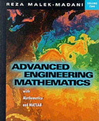 Advanced Engineering Mathematics with Mathematica and MATLAB, Volume 2