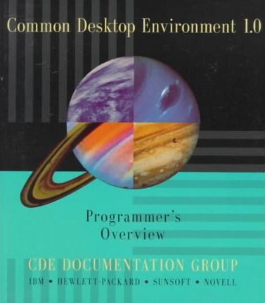 Common Desktop Environment 1.0 Programmer's Overview