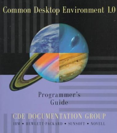 Common Desktop Environment 1.0 Programmer's Guide