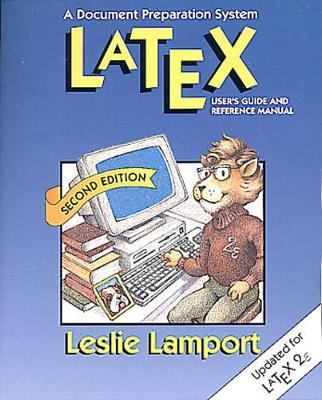 LaTeX : A Document Preparation System