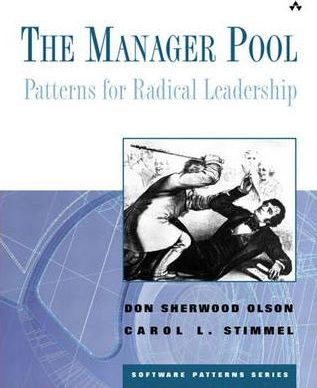 The Manager Pool  Patterns for Radical Leadership