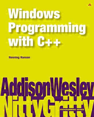Nitty Gritty Windows programming with C++