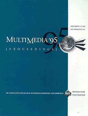 Multimedia '95 Conference Proceedings