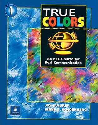True Colors: An EFL Course for Real Communication, Level 1 : Jay ...