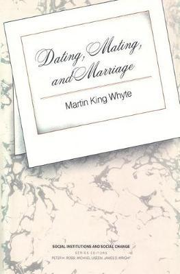 dating mating and marriage whyte
