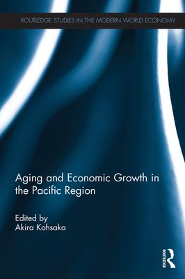 Aging and Economic Growth Potentials in the Pacific Region