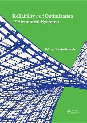 Reliability and Optimization of Structural Systems