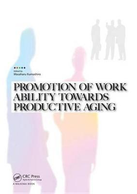 Promotion of Work Ability towards Productive Aging
