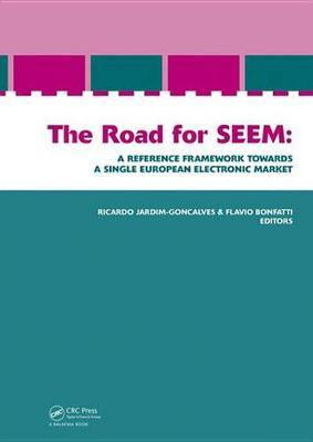 The Road for SEEM. A Reference Framework Towards a Single European Electronic Market