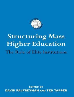 Structuring Mass Higher Education