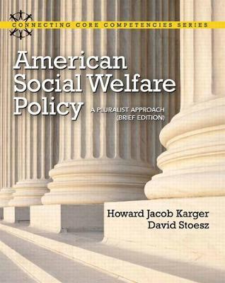 American social welfare policy: a pluralist approach: howard jacob.