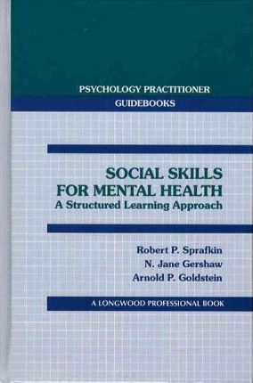 Social Skills for Mental Health  A Structured Learning Approach