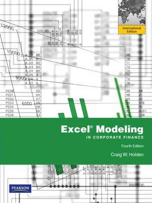 Excel Modeling in Corporate Finance : Craig W. Holden : 9780205235223