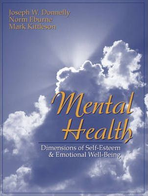 Mental Health : Dimensions of Self-Esteem and Emotional Well-Being