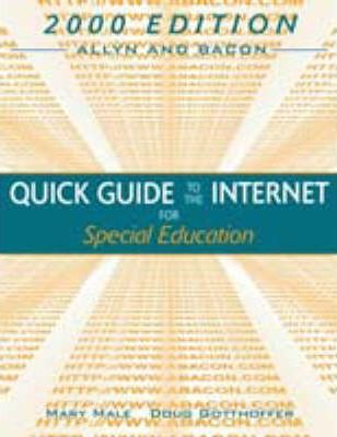 Allyn and Bacon Quick Guide to the Internet for Special Education 2000