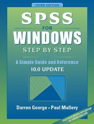 SPSS for Windows Step  Step : A Simple Guide and Reference, 10.0 Update