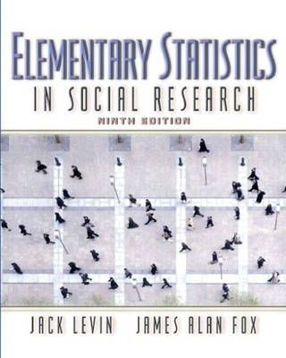 Elementary Statistics in Social Research : Jack Levin : 9780205362707