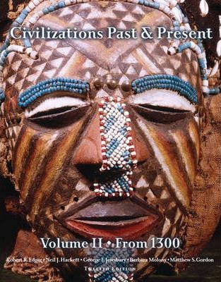 Civilizations Past and Present: from 1300 v. 2