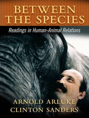 Between the Species  A Reader in Human-Animal Relationships