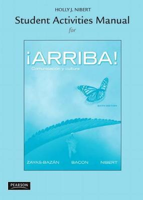 Student Activities Manual for !Arriba!