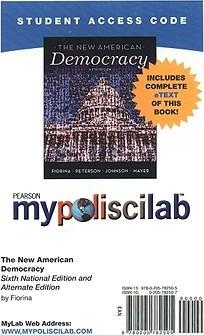 MyLab Political Science with Pearson eText -- Standalone Access Card -- for New American Democracy