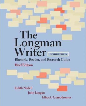 The Longman Writer : Rhetoric, Reader, and Research Guide, Brief Edition